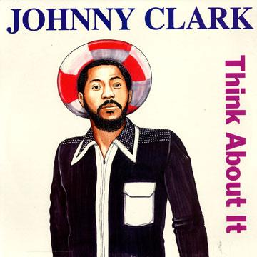 Johnny Clarke - Think About It (LP)