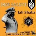 Jah Shaka - Dub Salute 2 with Icho Candy