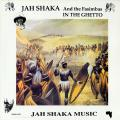 Jah Shaka - In The Ghetto (with The Fasimbas) (Jah Shaka UK)