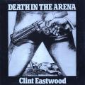 Clint Eastwood - Death In The Arena (Channel One US-Re)
