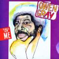 Owen Gray - Call On Me