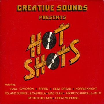 Various - Creative Sounds Presents Hot Shots Volume 1 (LP)