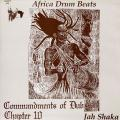 Jah Shaka - Commandments Of Dub 10: African Drum Beats