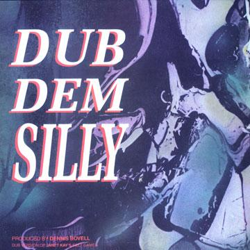 Dub Dem Silly Vol. 1 (Dub to Janet Kay 'Silly Games')