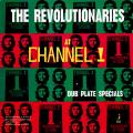 Revolutionaries - Dub Plate Specials At Channel 1  (Che Guevara)
