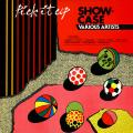 Various - Pick It Up Showcase