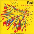 Bell - Seven Types Of Six (2LP)