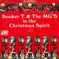 Booker T, MG's - In The Christmas Spirit