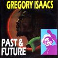 Gregory Isaacs - Past & Future (Jacket Damage)