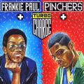 Frankie Paul, Pinchers - Turbo Charge