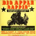 Big Apple Rappin - Early Days Of Hip Hop Culture In New York City 1979-1982 Volume 1 (2LP)