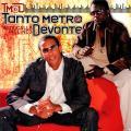 Tanto Metro, Devonte - Musically Inclined (VP US)