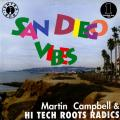 Martin Campbell, Hi Tech Roots Dynamics - San Diego Vibes