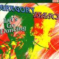 Gregory Isaacs - Let's Go Dancing (Rohit US)