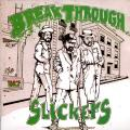 Slickers - Break Through