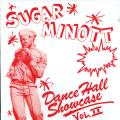 "Sugar Minott - Dance Hall Showcase Volume 2 (10""inch LP)"
