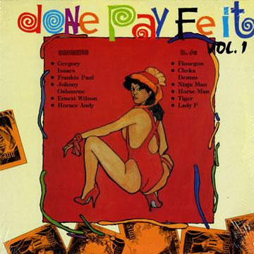 Various - Done Pay Fe It Volume 1 (LP)
