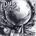 Dry & Heavy - Dub Creation (2 LP)