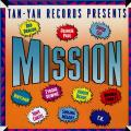 Various - Mission: Tan-Yah Records Presents