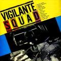 Various - Vigilante Squad (Techniques UK)