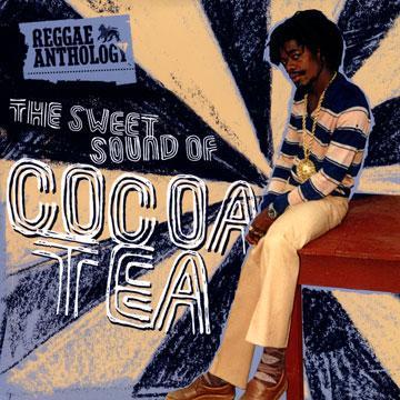 Reggae Anthology: The Sweet Sound Of Cocoa Tea (2LP)
