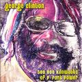 George Clinton - 500.000 Kilowatts Pf P-Funk Power (3LP)