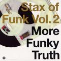 Various - Stax Of Funk Volume 2: More Funky Truth (2LP)
