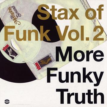 Stax Of Funk Volume 2: More Funky Truth (2LP)