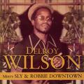 Delroy Wilson - Delroy Wilson Meets Sly & Robbie Downtown