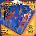 Various - Dance Hall Reggae Volume 1 (Cosmic Force US)