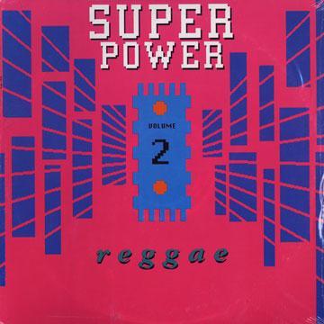 Super Power Reggae Volume 2
