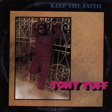 Tony Tuff - Keep The Faith (LP)