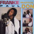 Frankie Paul - Heartical Don