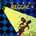 Various - Club Reggae Volume 1 (Shelly's US)