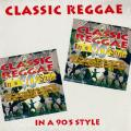 Various - Classic Reggae In A 90's Style