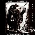 Jah Shaka - Commandments Of Dub 4: Dub Almighty (Plane Sleeve)