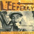 Lee Perry - Voodooism (Pressure Sounds UK)