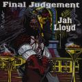 Jah Lloyd - Final Judgement