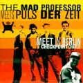 Mad Professor - Meets Puls Der Zeit At Checkpoint Charlie