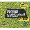 Various - Biggest Ragga Dancehall Anthems 2002 (2 CD) (40 Tracks)