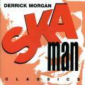 Derrick Morgan - Ska Man Classics (Heartbeat US)