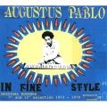 "Augustus Pablo - In Fine Style: Original Rockers 7"" and 12"" Selection 1973-1979"