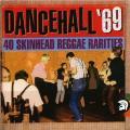 Various - Dancehall 69: 40 Skinhead Reggae Rarities (Trojan UK)