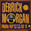 Derrick Morgan - Moon Hop: Best Of The Early Years 1960-1969 (2CD)