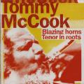 Tommy McCook - Blazing Horns: Tenor In Roots (Blood & Fire UK)