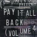Various - Pay It All Back Volume 4
