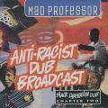Mad Professor - Black Liberation Dub Part 2: Anti Racist Broadcast