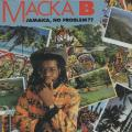 Macka B - Jamaica No Problem