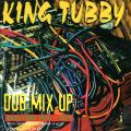 King Tubby - Dub Mix Up: Rare Dubs 1975-1979