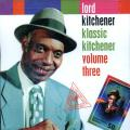 Lord Kitchener - Klassic Kitchener Volume 3